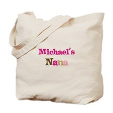 Michael's Nana  Tote Bag