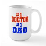 #1 Doctor Dad Large Mug