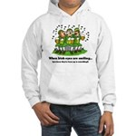 Irish eyes are smiling Hooded Sweatshirt