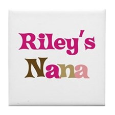 Riley's Nana  Tile Coaster