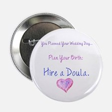 "Unique Labor doula 2.25"" Button"