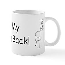 My Aching Back! Mug