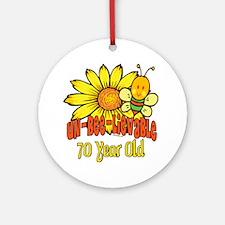 Un-Bee-Lievable 70th Ornament (Round)