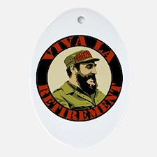 Castro Viva La Retirement Oval Ornament