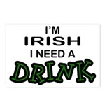Irish Need a Drink Postcards (Package of 8)