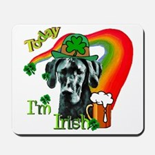 Today I'm Irish Great Dane Mousepad