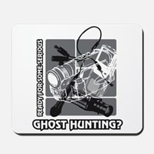 Ready For Some Serious Ghost Hunting? Mousepad