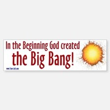 Bumper Sticker - In the beginning God created the