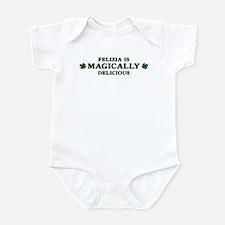 Felizia is delicious Infant Bodysuit