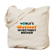 World's Hottest Inves.. (C) Tote Bag