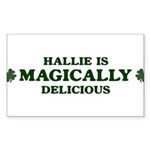 Hallie is delicious Rectangle Sticker