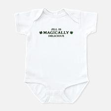 Jill is delicious Infant Bodysuit