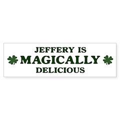 Jeffery is delicious Bumper Bumper Sticker
