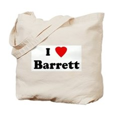 I Love Barrett Tote Bag