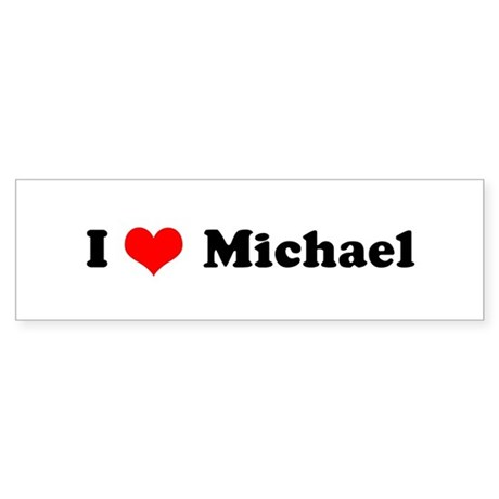 I Love Michael Bumper Sticker