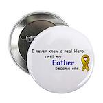 MY FATHERS A HERO/SARCOMA CANCER 2.25