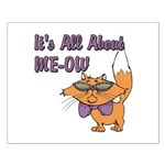 It's All About Me Cat Small Poster