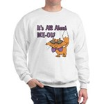 It's All About Me Cat Sweatshirt