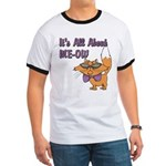 It's All About Me Cat Ringer T
