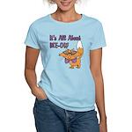 It's All About Me Cat Women's Light T-Shirt