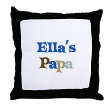 Ella's Papa Throw Pillow