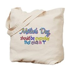 "Mother's Day - ends in ""y"" Tote Bag"
