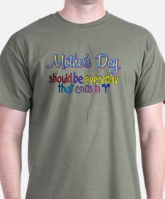 "Mother's Day - ends in ""y"" T-Shirt"