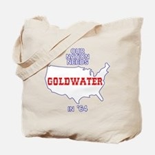 Our Nation Needs Goldwater Tote Bag