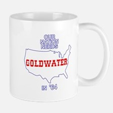 Our Nation Needs Goldwater Mug