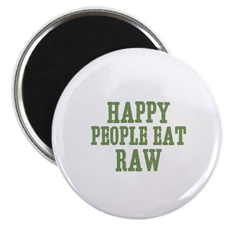 """Happy People Eat Raw 2.25"""" Magnet (10 pack)"""