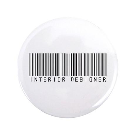 """Interior Designer Barcode 3.5"""" Button"""