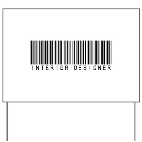 Interior Designer Barcode Yard Sign