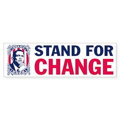Stand for CHANGE- Barack OBAMA Bumper Sticker