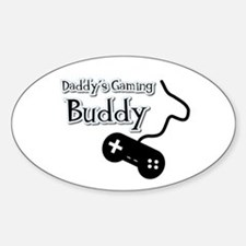Daddy's Gaming Buddy Oval Decal