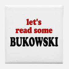 Let's Read Bukowski Tile Coaster