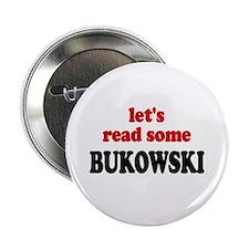 """Let's Read Bukowski 2.25"""" Button (10 pack)"""
