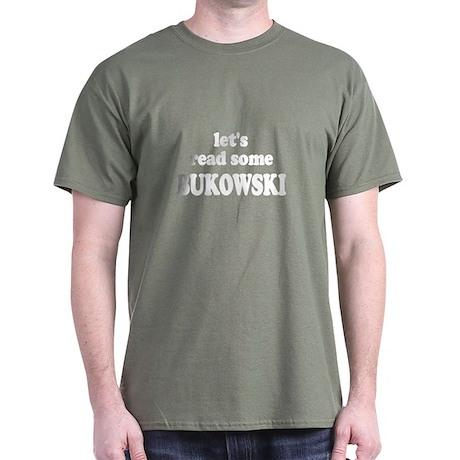 Let's Read Bukowski Dark T-Shirt