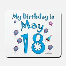 May 18th Birthday Mousepad
