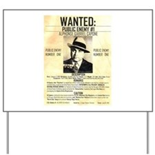 Wanted Al Capone Yard Sign