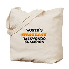 World's Hottest Taekw.. (B) Tote Bag