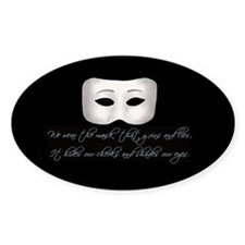 We Wear the Mask Oval Decal