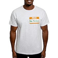 Pat McGroin Name tag T-Shirt