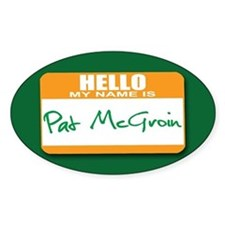 Pat McGroin Name tag Oval Decal