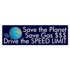 Drive the Speed Limit (bumper sticker)