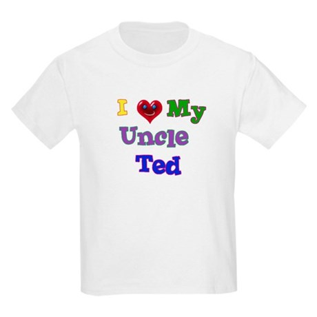 I LOVE MY UNCLE TED Kids Light T-Shirt