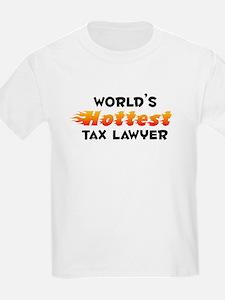World's Hottest Tax L.. (B) T-Shirt