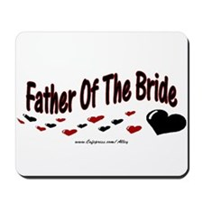 Father Of The Bride (hearts) Mousepad