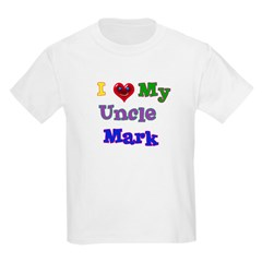I LOVE MY UNCLE MARK T-Shirt