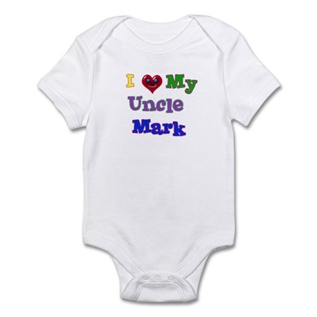 I LOVE MY UNCLE MARK Infant Bodysuit