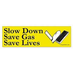 Slow Down, Save Gas, Save Lives decal